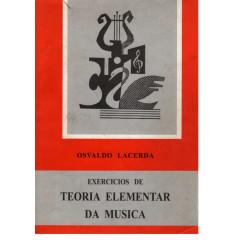 MÉTODO TEORIA ELEMENTAR DA MÚSICA EXERCICIOS OSVALDO LACERDA